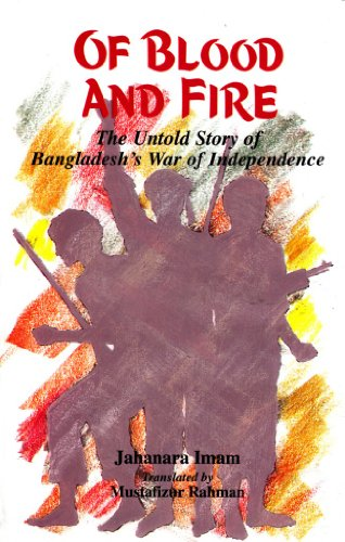 9789848815267: Of Blood and Fire: The Untold Story of Bangladesh's War of Independence