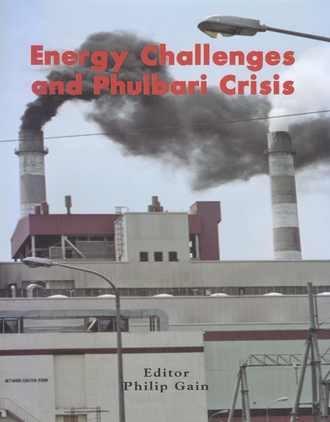 9789848952061: Energy Challenges and Phulbari Crisis