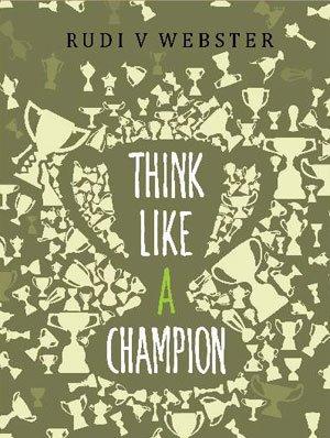 9789849027164: Think Like a Champion