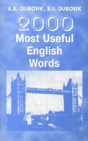 9789856158073: 2000 most common words in English Study Dictionary / 2000 naibolee upotrebitelnykh slov angliyskogo yazyka Uchebnyy slovar