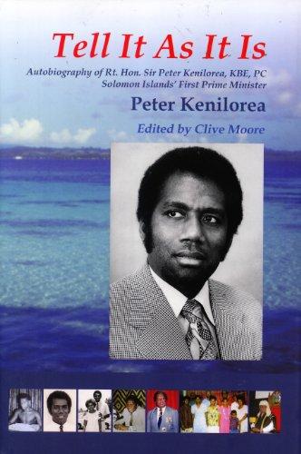 Tell It As It Is: Autobiography of: Peter Kenilorea