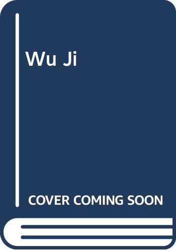 Wu Ji (Chinese Edition): Guo, Jingming