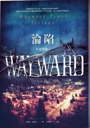 9789862353837: Wayward Pines