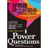 9789862418550: Power Questions: Build Relationships. Win New Business. and Influence Others