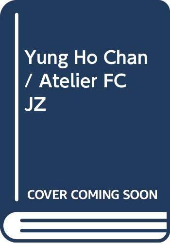 9789867705587: Yung Ho Chan / Atelier FCJZ