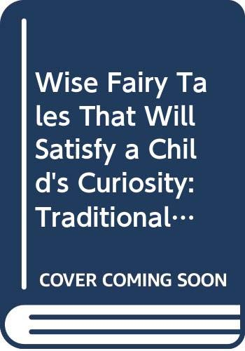9789867906298: Wise Fairy Tales That Will Satisfy a Child's Curiosity: Traditional Characters (Chinese Edition)