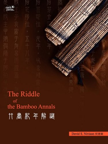 The Riddle of the Bamboo Annals (Paperback): David S. Nivison