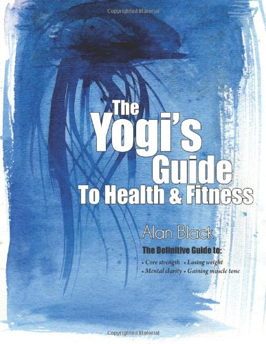 9789868929906: The Yogi's Guide To Health and Fitness
