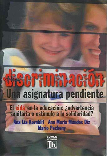 Discriminacion - Una Asignatura Pendiente (Spanish Edition): Kornblit, Ana Lia;