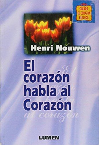 9789870000082: El Corazon Habla Al Corazon (Spanish Edition)