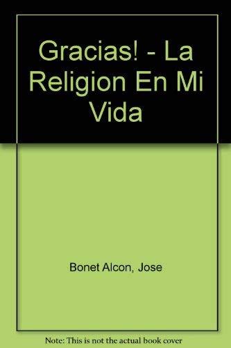 9789870000181: Gracias! - La Religion En Mi Vida (Spanish Edition)