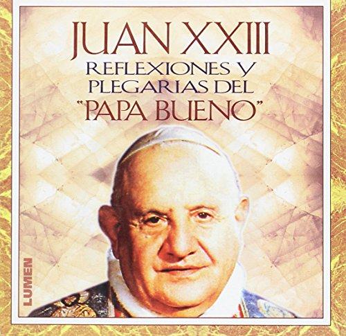 Juan XXIII - Reflexiones y Plegarias (Spanish: Juan, XXIII