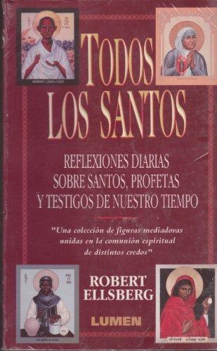 Todos Los Santos (Spanish Edition): Ellsberg, Robert