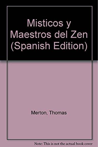 9789870000914: Misticos y Maestros del Zen (Spanish Edition)