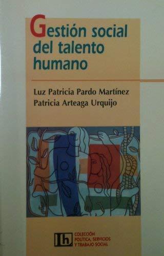 9789870001140: Gestion Social del Talento Humano (Spanish Edition)