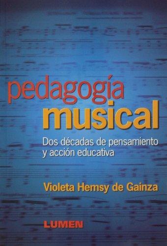 9789870002130: PEDAGOGIA MUSICAL