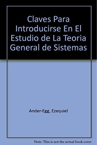 Claves Para Introducirse En El Estudio de: Ander-Egg, Ezequiel; Ander-Egg