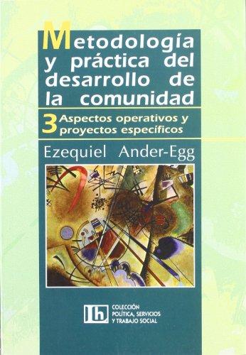 9789870002185: Metodologia Y Practica Del Desarrollo De La Comunidad (Spanish Edition)