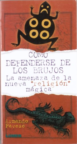 9789870002475: Como Defenderse de Los Brujos
