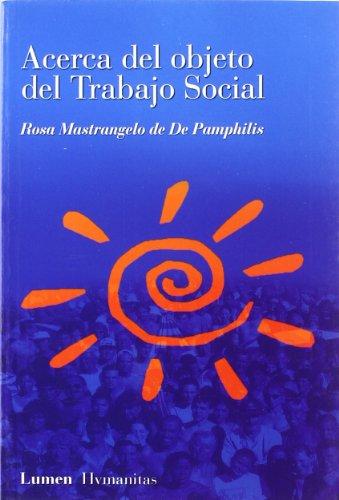 9789870002642: Acerca del Objeto del Trabajo Social (Spanish Edition)
