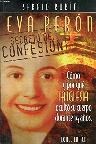 9789870002697: Eva Peron: Secreto de Confesion