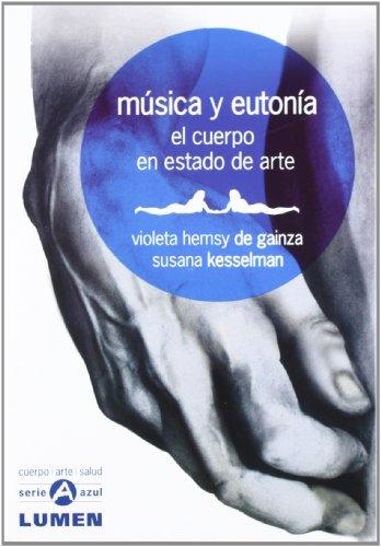 9789870002963: Musica Y Eutonia