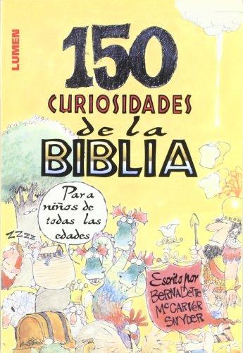 9789870003151: 150 curiosidades de la biblia