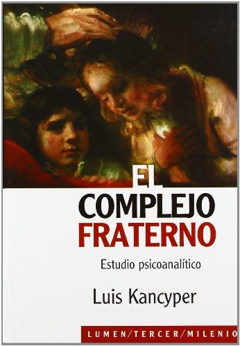 9789870004479: El complejo fraterno: Estudio psicoanalítico