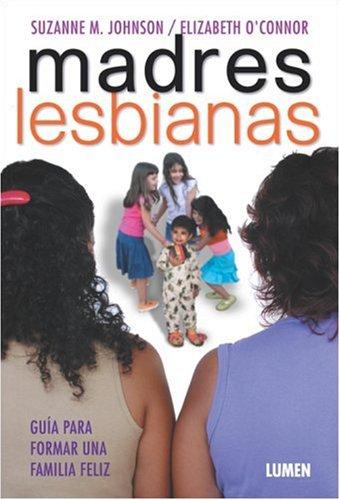 Madres Lesbianas (Spanish Edition): Johnson, Suzanne M.