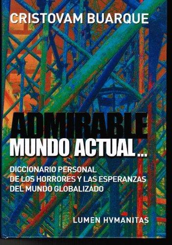 9789870005070: Admirable Mundo Actual