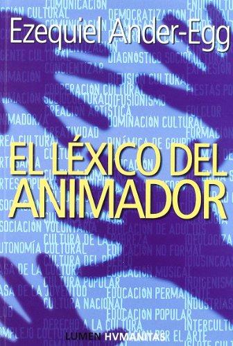 LEXICO DEL ANIMADOR: ANDER-EGG EZEQUIEL