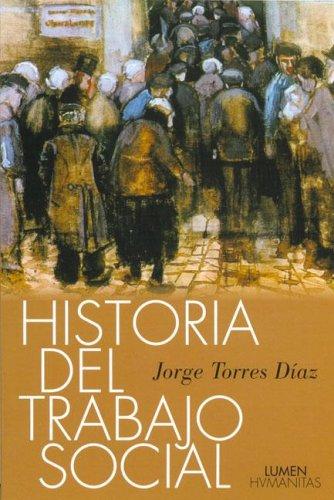 Historia del Trabajo Social: TORRES DIAZ,JORGE H