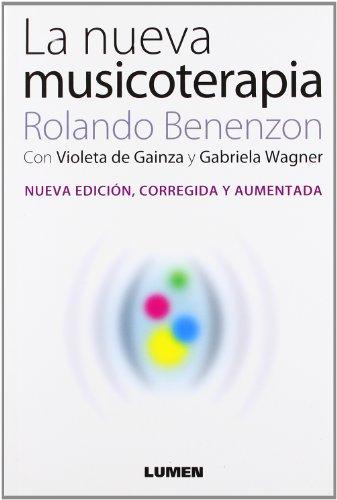 9789870007395: La nueva musicoterapia