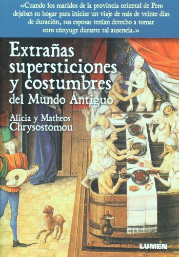 9789870008187: Extranas supersticiones y costumbres del mundo antiguo (Spanish Edition)