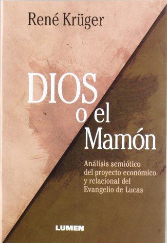DIOS O EL MAMON: KRUGER, RENE