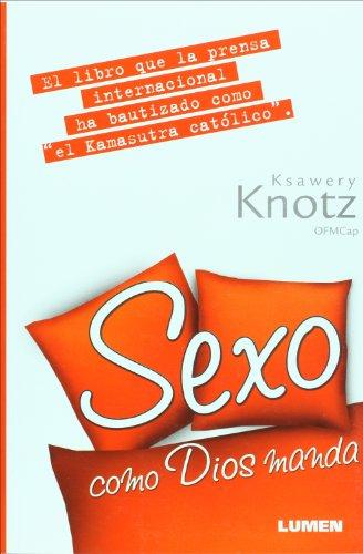 9789870008880: Sexo como Dios manda (Spanish Edition)