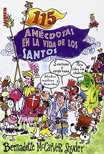 9789870010142: 115 Anécdotas En La Vida De Los Santos
