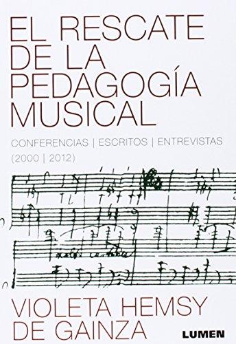 El rescate de la pedagogía musical : HEMSY DE GAINZA,