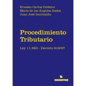 9789870113423: Procedimiento Tributario Ley 11.683 Decreto 618/97