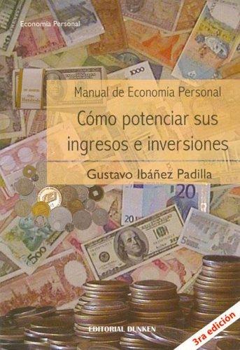 9789870204602: Manual de Economia Personal - Como Potenciar Sus Ingresos E Inversiones