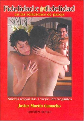 9789870205883: Fidelidad E Infidelidad: En las Relaciones de Pareja (Spanish Edition)