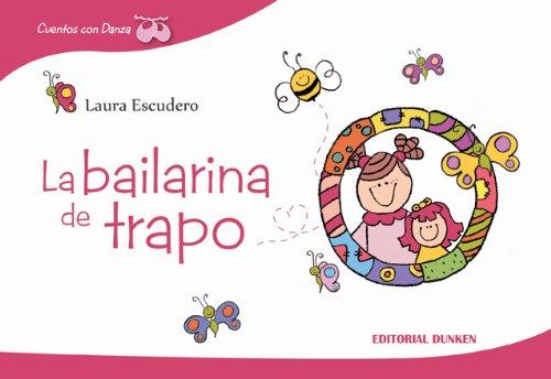 9789870260004: La Bailarina de trapo. Cuentos con danza (Literatura Infantil-Juvenil)