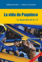 9789870263197: La vida de Paquinco. La leyenda de la 12