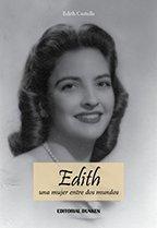 9789870266259: Edith. Una mujer entre dos mundos