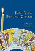 9789870267744: Tarot, Velas, Esencias y Colores (Esoterismo)
