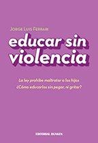 9789870268079: Educar Sin Violencia