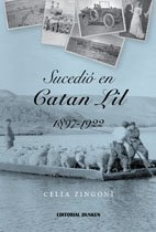 9789870275107: Sucedió en Catan Lil 1897-1922