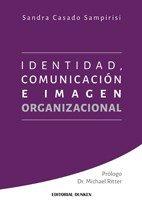 Identidad, comunicación e imagen organizacional