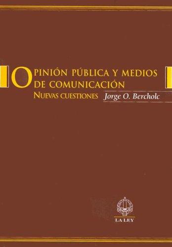 9789870301516: Opinion Publica y Medios de Comunicacion: Nuevas Cuestiones (Serie de Libros Universitarios)