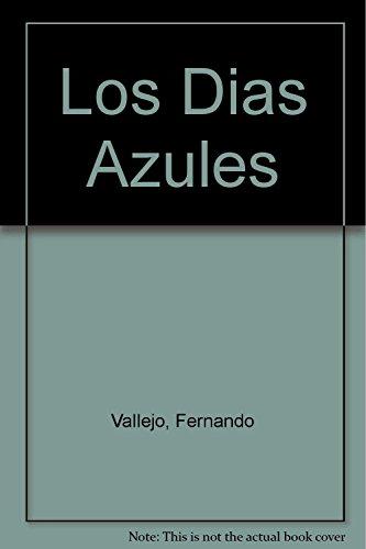9789870400356: Los Dias Azules
